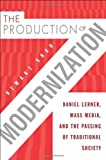 The Production of Modernization, Hemant Shah, 1439906246