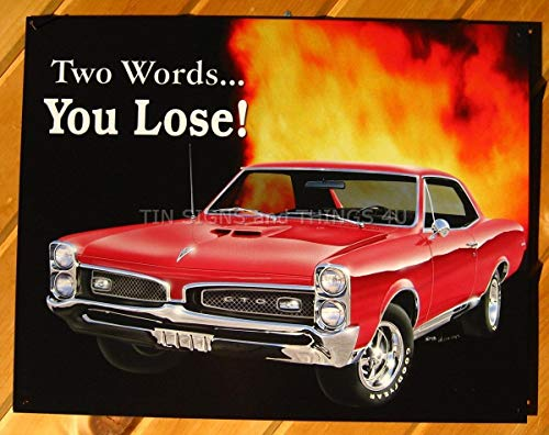 ShopForAllYou Vintage Decor Signs You Lose Pontiac GTO TIN Sign VTG Hotrod red Muscle car Garage Wall Decor gm 767