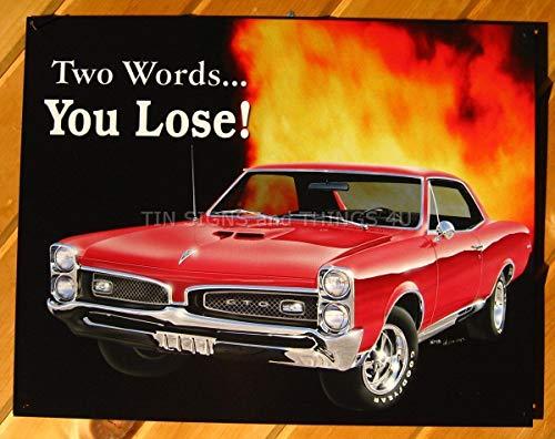 - ShopForAllYou Vintage Decor Signs You Lose Pontiac GTO TIN Sign VTG Hotrod red Muscle car Garage Wall Decor gm 767