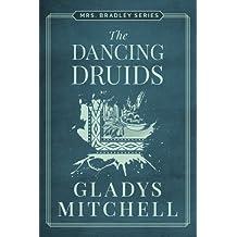The Dancing Druids (Mrs. Bradley)