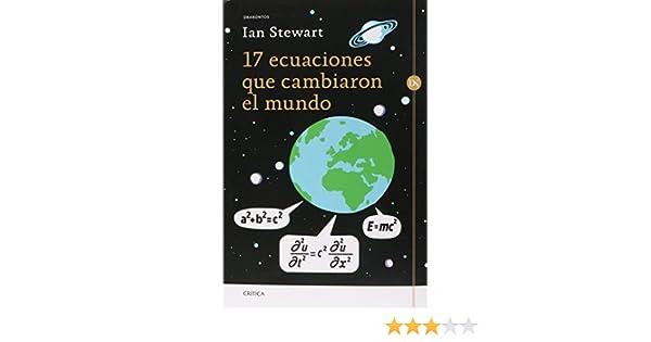 17 ecuaciones que cambiaron el mundo: Varios: 9786078406708 ...