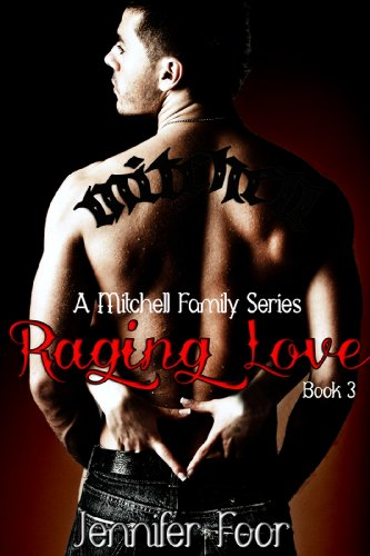 Raging Love Mitchell Family Series Book 3 Kindle Edition By