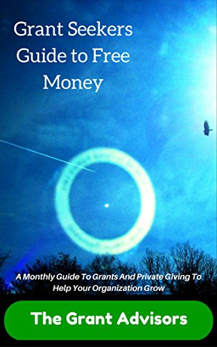 Amazon com: Grant Seekers Guide to Free Money: A Monthly