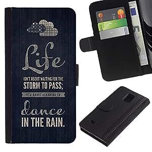 Samsung Galaxy Note 4 IV / SM-N910 Modelo colorido cuero carpeta tirón caso cubierta piel Holster Funda protección - Quote Dance Text Motivational Black