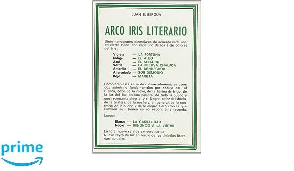 Arco Iris literario (Tesoro literario): Amazon.es: Juan Bautista ...