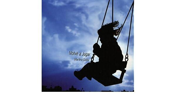 Volvé a Jugar by Martina Gadea on Amazon Music - Amazon.com