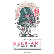 Geek-Art 02 : Une anthologie