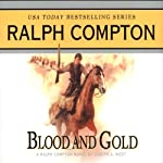 Blood and Gold: A Ralph Compton Novel by Joseph A. West | Joseph A. West,Ralph Compton