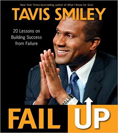 Download online Fail Up: 20 Lessons on Building Success from Failure PDF
