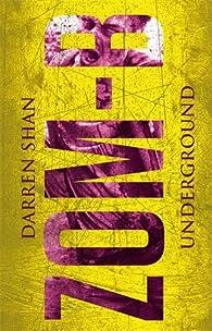 Zom-B, tome 2 : Underground par Darren Shan