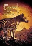 The Tasmanian Tiger: Extinct or