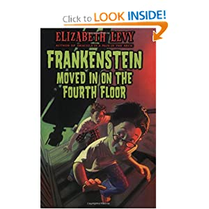 Frankenstein Moved In On the Fourth Floor Elizabeth Levy
