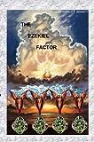 The Ezekiel Factor, Ronald Bennett, 0988729008