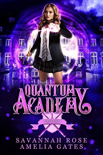 Quantum Academy: A Reverse Harem Academy Romance (Paranormal - Savannah Rose