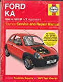 Ford Ka Service and Repair Manual 1996 to 1999 (P to T) (Haynes Service and Repair Manuals) by Legg, A. K. (1999) Hardcover