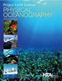 Project Earth Science: Physical Oceanography, Revised 2nd Edition (PB298X3)