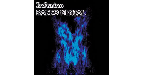 Infusino Barro Mental by Infusino Barro Mental on Amazon Music - Amazon.com