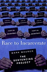 Race to Incarcerate: The Sentencing Project