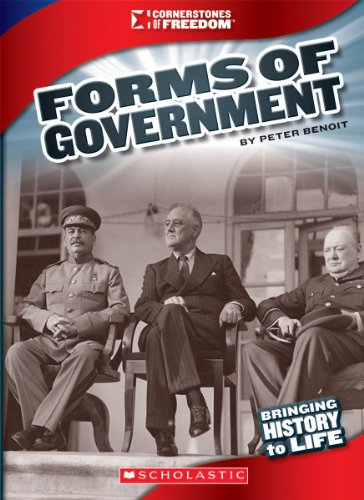 Forms of Government (Cornerstones of Freedom: Third - Forms Government