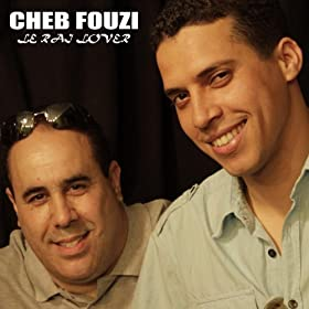 Amazon.com: Le Rai Lover: Cheb Fouzi: MP3 Downloads