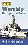 Jane's Warship Recognition Guide 4e (Jane's Warships Recognition Guide)