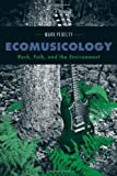 Ecomusicology, Mark Pedelty, 1439907129