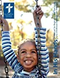 In His Hands: A Manual for Beginning and Operating Early Childhood Development Programs
