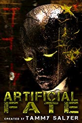 Artificial Fate