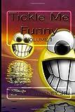 Tickle Me Funny Vol 1, John Sweeney, 1493798499