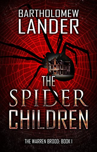 The Spider Children by Bartholomew Lander