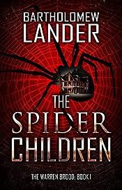 The Spider Children (The Warren Brood Book 1)