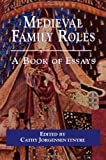 Medieval Family Roles, , 0815336632