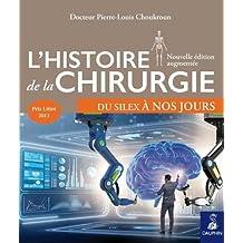 HISTOIRE DE LA CHIRURGIE N.É.