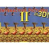 INTERACTIVE PICTURES II - IN 3D