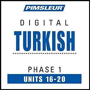 Turkish Phase 1, Unit 16-20 Hörbuch