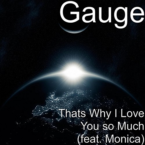 Thats Why I Love You so Much (feat. -