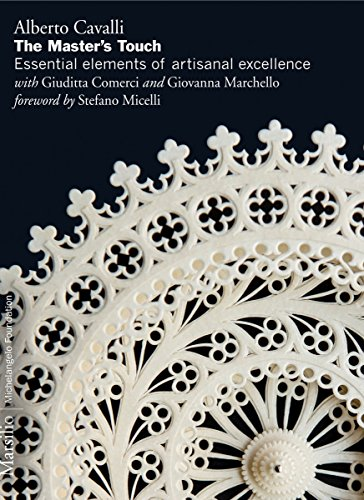 The Master's Touch: Essential Elements of Artisanal Excellence by Marsilio