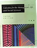 Calculus for the Managerial, Life and Social Science, Soo T. Tan, 0534935613
