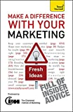 img - for Make a Difference with Your Marketing (Teach Yourself) book / textbook / text book