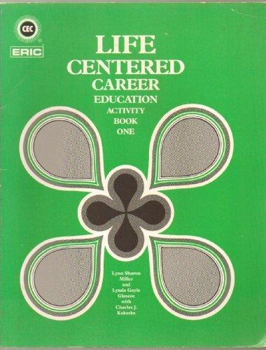 Life Centered Career Education: Activity Book 1 by Lynn Sharon Miller (1986-03-03)
