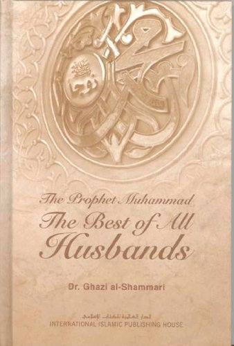 Book The Prophet Muhammad : The Best Of All Husbands Pdf ISBN-10