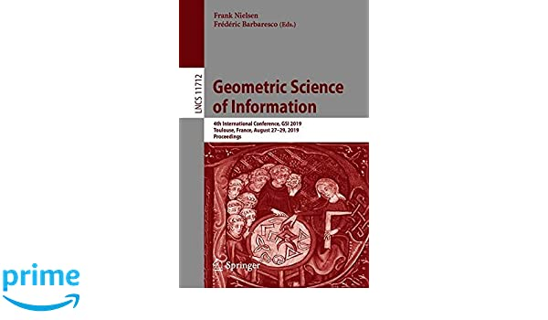 Geometric Science of Information: 4th International Conference, GSI