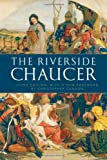 The Riverside Chaucer by Geoffrey Chaucer front cover