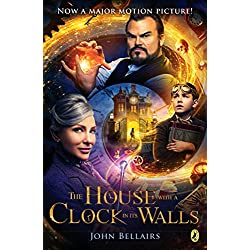 The House With a Clock In Its Walls (Lewis Barnavelt Book 1)