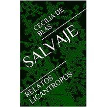 SALVAJE: RELATOS LICÁNTROPOS (Spanish Edition)