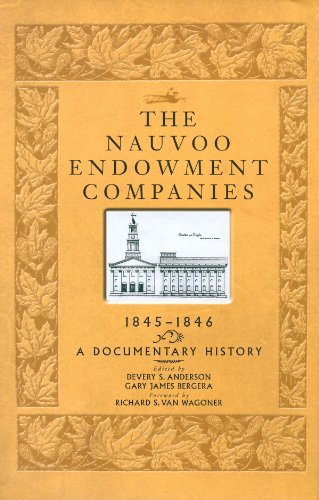 The Nauvoo Endowment Companies, 1845-1846: A Documentary History