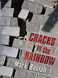 Five Star First Edition Mystery - Cracks In The Rainbow by Mark Bouton (2005-08-05)