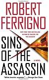 Sins of the Assassin: A Novel (Assassin Trilogy)