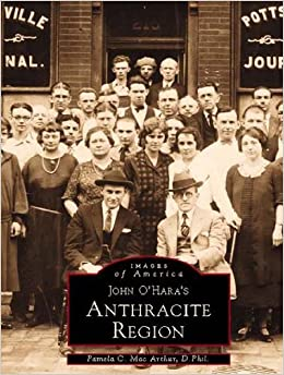 Book John O'Hara's Anthracite Region (Images of America)