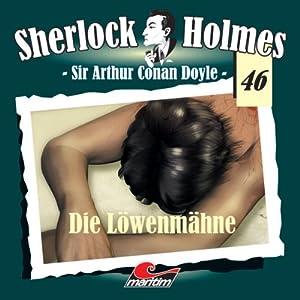 Die Löwenmähne (Sherlock Holmes 46) Hörspiel